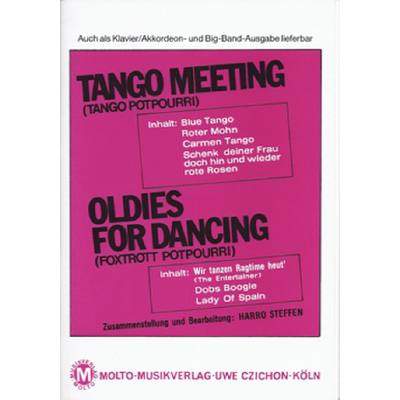 TANGO MEETING + OLDIES FOR DANCING