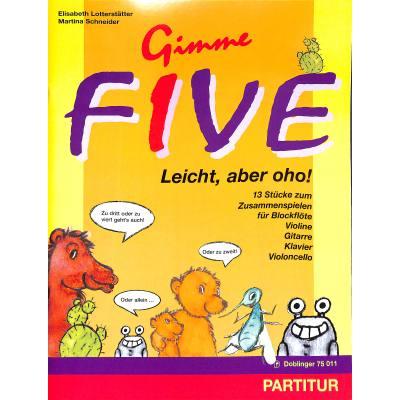 GIMME FIVE - LEICHT ABER OHO