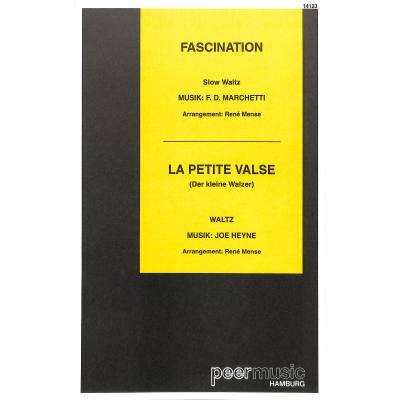 Fascination + La petite valse