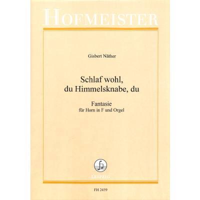 SCHLAF WOHL DU HIMMELSKNABE - FANTASIE