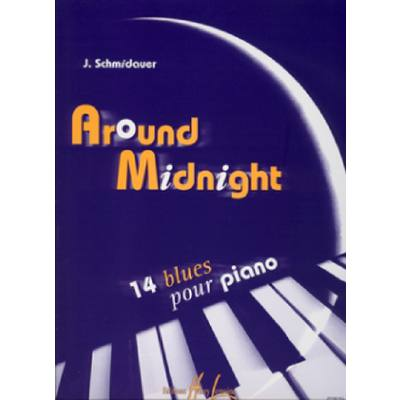 AROUND MIDNIGHT - 14 BLUES