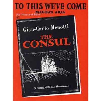 to-this-we-ve-come-from-the-consul
