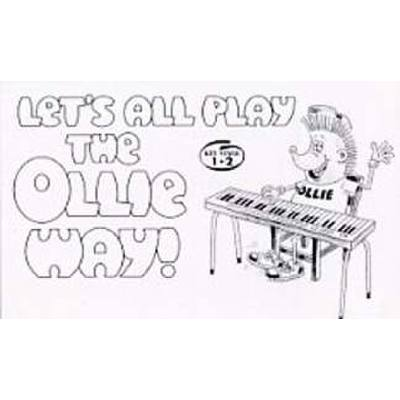 LETS ALL PLAY THE OLLIE WAY 1