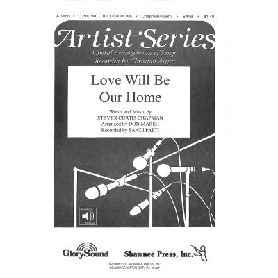 love-will-be-our-home