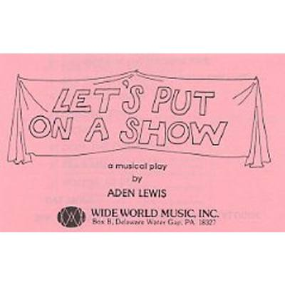 let-s-put-on-a-show