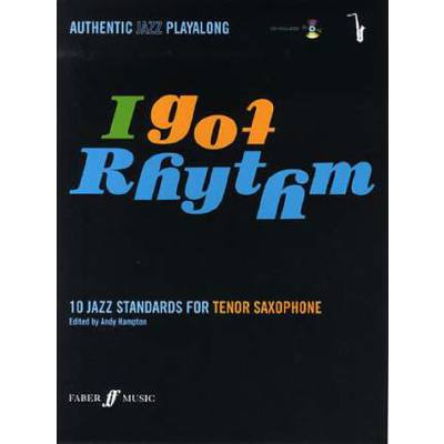 Faber Music Authentic Jazz Playalong - I Got Rythm Sax Tenor + Cd - broschei