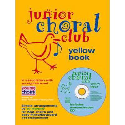 JUNIOR CHORAL CLUB - YELLOW BOOK