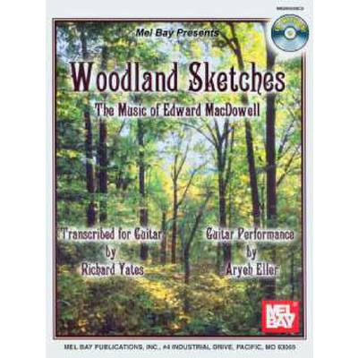 WOODLAND SKETCHES - THE MUSIC OF EDWARD MACDOWELL