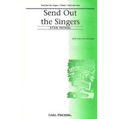 SEND OUT THE SINGERS