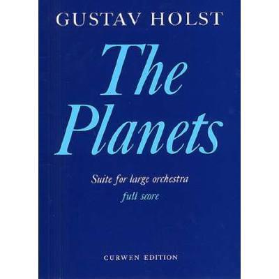 THE PLANETS (DIE PLANETEN) - SUITE OP 32
