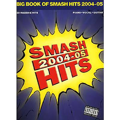 BIG BOOK OF SMASH HITS 2004/05