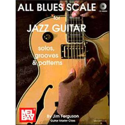 ALL BLUES SCALE FOR JAZZ GUITAR