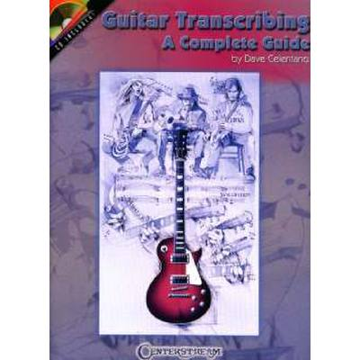 GUITAR TRANSCRIBING - A COMPLETE GUIDE