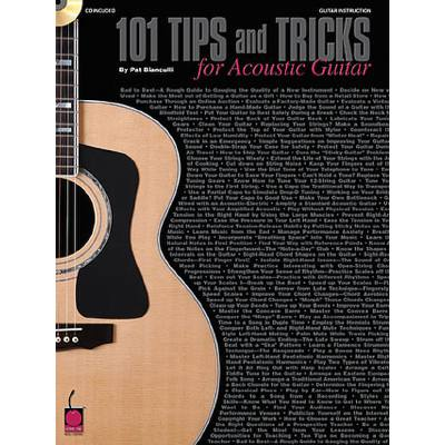101 TIPS + TRICKS FOR ACOUSTIC GUITAR