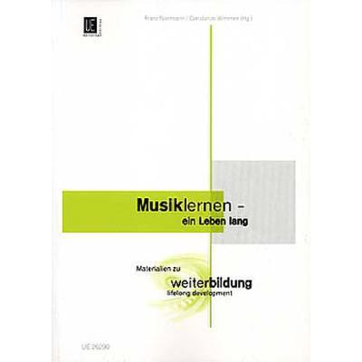 MUSIK LERNEN - EIN LEBEN LANG