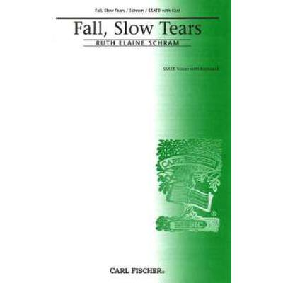 FALL SLOW TEARS
