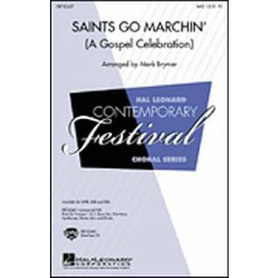 SAINTS GO MARCHIN' - A GOSPEL CELEBRATION