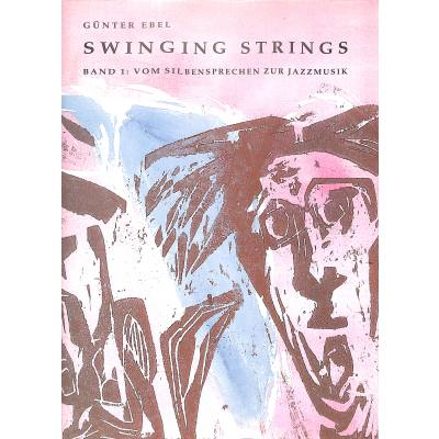 Swinging strings 1
