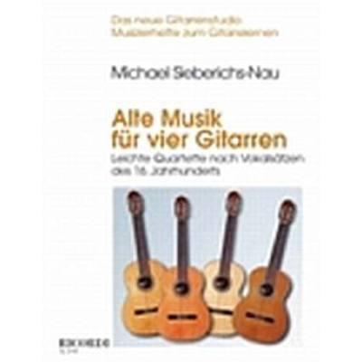 Alte Musik für 4 Gitarren