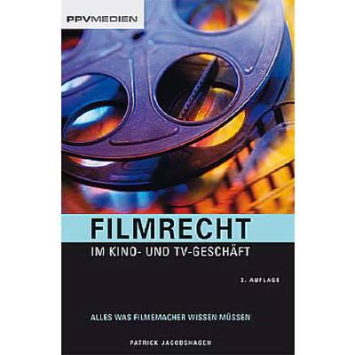 Filmrecht im Kino und TV Geschäft