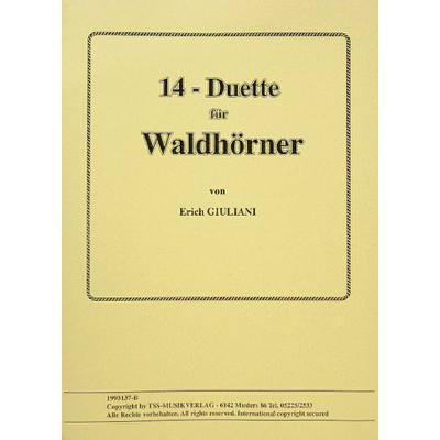 14 DUETTE FUER WALDHOERNER