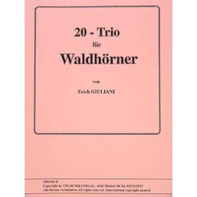 20 TRIOS FUER WALDHOERNER