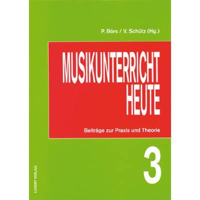 MUSIKUNTERRICHT HEUTE 3