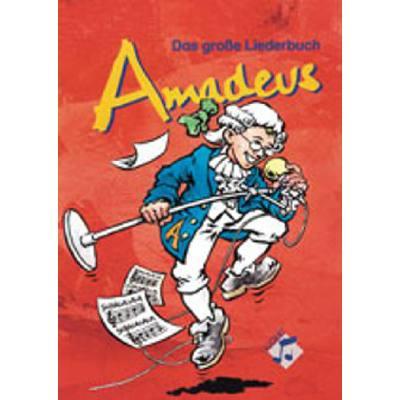 AMADEUS - DAS GROSSE LIEDERBUCH