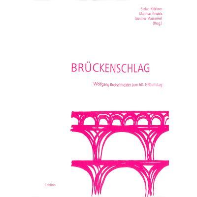 BRUECKENSCHLAG - WOLFGANG BRETSCHNEIDER