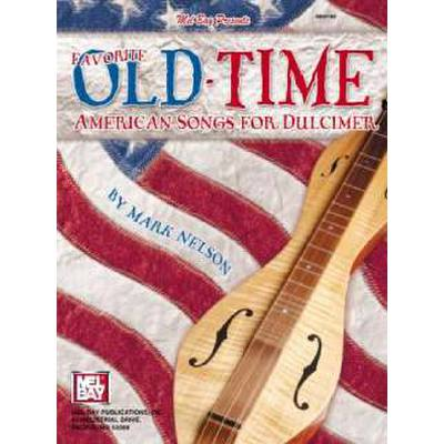 Favorite old time american songs for dulcimer