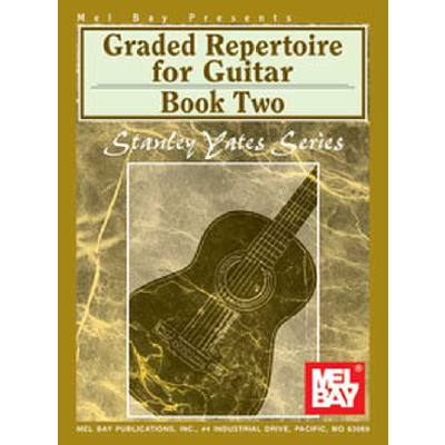 Graded repertoire for guitar 2