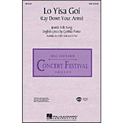 Lo yisa goi (lay down your arms)