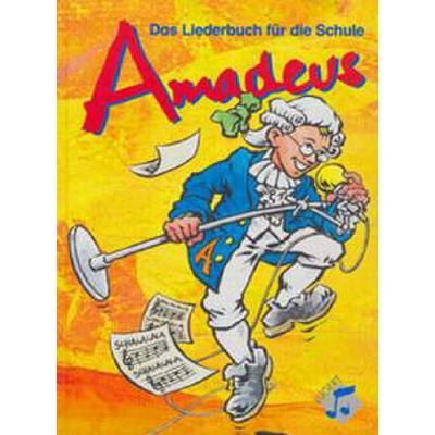 AMADEUS - LIEDERBUCH FUER DIE SCHWEIZER SCHULE