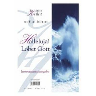 Halleluja lobet Gott - Kantate