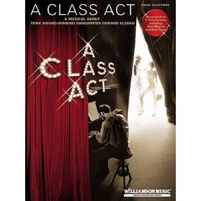 A CLASS ACT - A MUSICAL