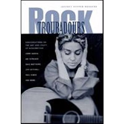 Rock troubadours