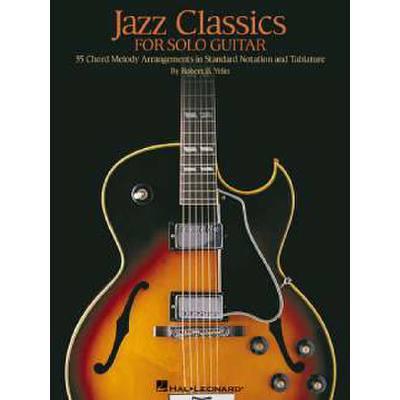 JAZZ CLASSICS FOR GUITAR