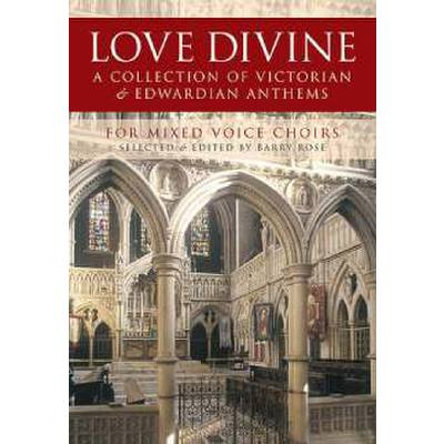 love-divine-a-collection-of-victorian-edwardian-anthems