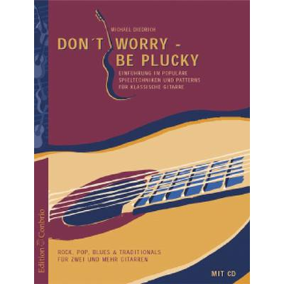 Don't worry - be plucky
