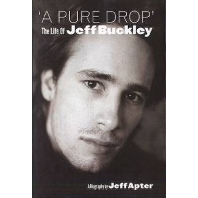 a-pure-drop-the-life-of-jeff-buckley