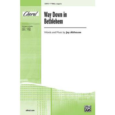 Way down in Bethlehem