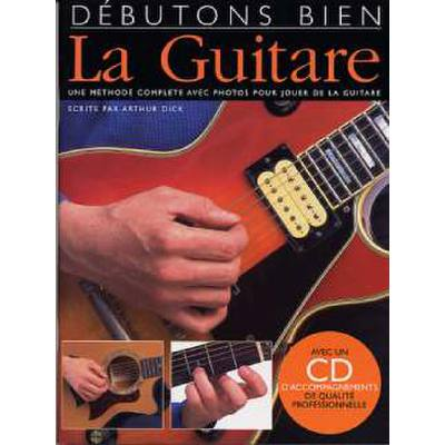 Debutions bien la guitare