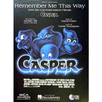 remember-me-this-way-casper-