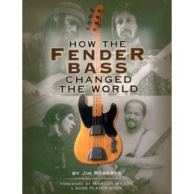 how-the-fender-bass-changed-the-world