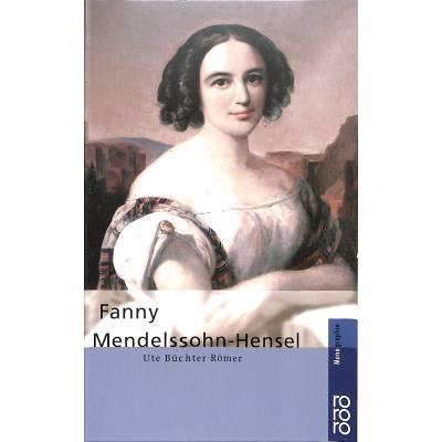 FANNY HENSEL MENDELSSOHN MONOGRAPHIE