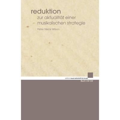reduktion-zur-aktualitat-einer-musikalischen-strategie
