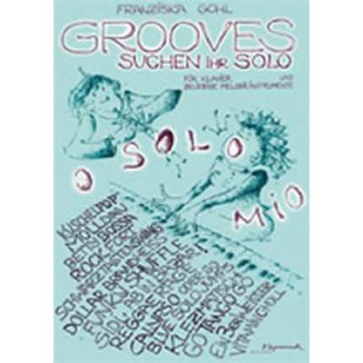 Grooves suchen ihr Solo