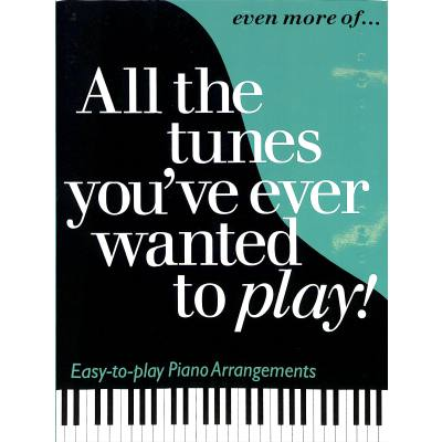 EVEN MORE OF ALL THE TUNES YOU´VE EVER WANTED T...