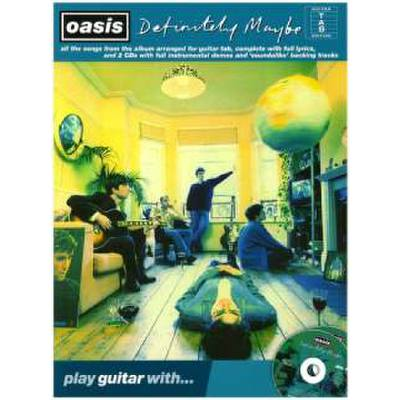 Definitely maybe - play guitar with