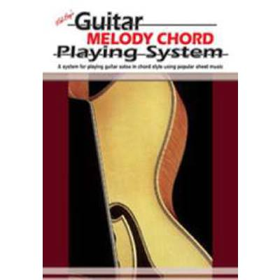 GUITAR MELODY CHORD PLAYING SYSTEM